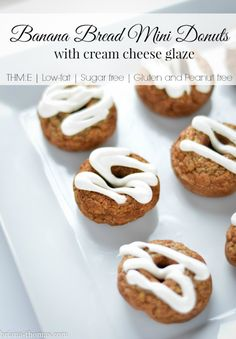 Banana Bread Mini Donuts with Cream Cheese Glaze (THM:E, Low-fat, Sugar free, Peanut and Gluten free)