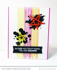 You are Amazing Card by Erin Lee Schreiner featuring the Amazing and Distressed Patterns stamp sets and the Laina Lamb Design Lucky Stars Die-namics #mftstamps