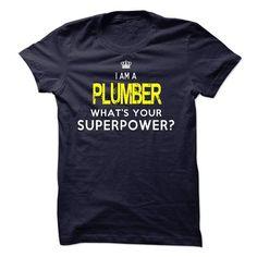 Im A/An PLUMBER - #shirt girl #fashion tee. SATISFACTION GUARANTEED => https://www.sunfrog.com/LifeStyle/Im-AAn-PLUMBER-33970407-Guys.html?68278