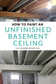 Learn how to paint an unfinished basement. Paint is the perfect way to make your exposed basement ceiling and rafters look good on a budget.& The post How to Paint an Unfinished Basement Ceiling & Semigloss Design appeared first on Tasha Home Decorator. Exposed Basement Ceiling, Basement Ceiling Painted, Basement Painting, Basement Floor Paint, Exposed Ceilings, Best Basement Flooring, Framing Basement Walls, Basement Ceiling Insulation, Floor Painting