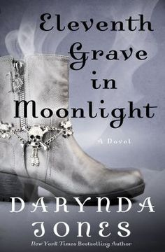 Eleventh grave in moonlight by Darynda Jones. Click on the image to place a hold on this item in the Logan Library catalog.