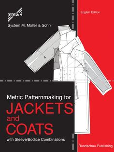 Metric Patternmaking for Jackets & Coats  #patternmaking #design #jackets