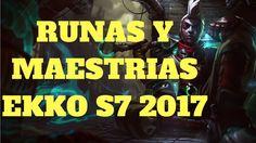 runas y maestrias ekko s7 2017