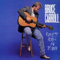 Bruce Carroll- Richest Man In Town-1988- Christian Country Pop