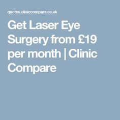 Get Laser Eye Surgery from £19 per month | Clinic Compare