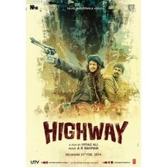 Highway is a 2014 Bollywood romance-drama film, directed by Imtiaz Ali and produced by Sajid Nadiadwala. It stars Randeep Hooda and Alia Bhatt in the lead roles. The film will be released worldwide on February Movies 2014, Imdb Movies, Latest Movies, Bond, Full Hd 1080p, Movie Songs, Movie Film, Movies To Watch Free, Poster
