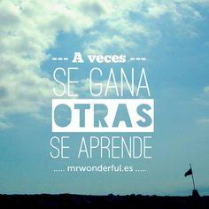 ¡Buenos días! A veces se gana... otras, se aprende #FelizMiércoles #disfrutadelavida