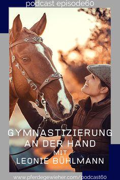 Pferdegewieher Podcast - In dieser Folge unseres Pferdepodcasts erklärt Leonie Bühlmann die Basics der Handarbeit mit dem Pferd. Viele Hilfen und Lektionen lassen sich bereits in der Bodenarbeit mit dem Pferd erarbeiten und eignen sich auch für junge Pferde oder kranke und verletzte Pferde. #pferdegewieher #pferdepodcast #podcastreiten #bodenarbeit #handarbeitpferd #piaffe #passage #spanischerschritt Movies, Movie Posters, Horse Feed, Social Networks, Horseback Riding, Round Round, Handarbeit, Films, Film Poster