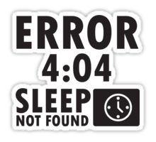 Error 4:04 - Sleep not found Sticker