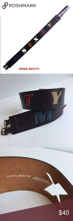 Miss Sixty leather belt Very unique Miss Sixty leather belt. In good preloved condition.  A 2 3/4 inch think double buckle made in Italy. A fashion statement. Miss Sixty Accessories Belts