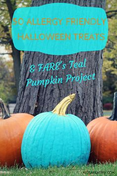 We're encouraging families to share allergy friendly Halloween treats with trick or treaters that have food allergies and join the Teal Pumpkin project.