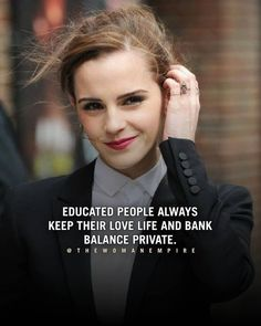 Educated people always keep their love life and bank balance private Tough Girl Quotes, Strong Mind Quotes, Positive Attitude Quotes, Babe Quotes, Good Thoughts Quotes, Girly Quotes, Badass Quotes, Wisdom Quotes, Woman Quotes