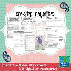 One-Step Inequalities - A variety of resources to use for one-step inequalities instruction.  This product includes interactive notes, worksheets, exit slips and an assessment.