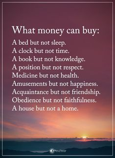 Wisdom Quotes : what money can't buy by Life Greed Quotes, Reality Quotes, Wisdom Quotes, Words Quotes, Quotes To Live By, Life Quotes, Love Of Family Quotes, Quotes Quotes, Compassion Quotes