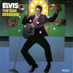 11. Elvis Presley, 'The Sun Sessions'  -