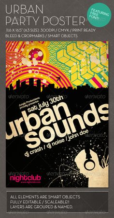 Urban Party Poster  #GraphicRiver         Print ready urban style party poster, great for a wide range of events. PSD file with named and grouped layers for easy edit. All layers are smart objects and can be edited in illustrator as vectors. The poster features a free font – coolvetica