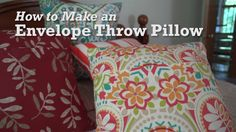 How to Make an Envelope Throw Pillow. I want to make this for my daughter for her nap time.