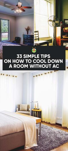 33 ideas how to cool down a room will help you lower your cooling bill this summer. If you can keep your home naturally cool an A/C won't be needed as much.