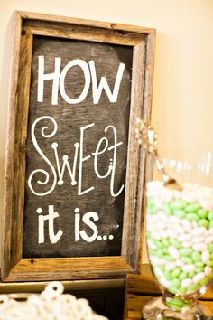 Great sign for the dessert table