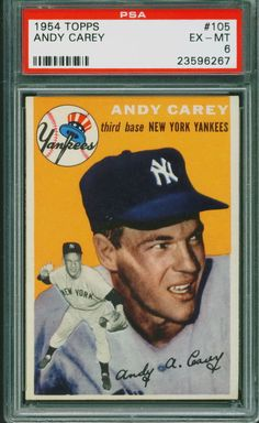 1954 Topps Baseball Andy Carey #105 PSA 6 YANKEES #NewYorkYankees