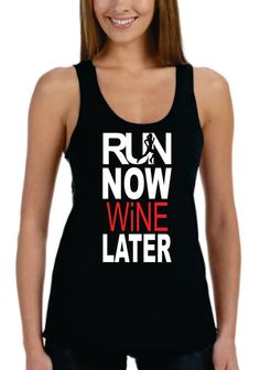 Run Now Wine Later Eco Tank Workout Tanktop by KoalaWomanClothing