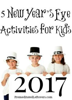 These 5 Fun New Year's Eve Activities for Kids are a great way for kids to ring in 2017! Start a new tradition with your family this year with these New Year party ideas for kids.