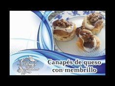 Duly's Kitchen: Canapés de queso con membrillo