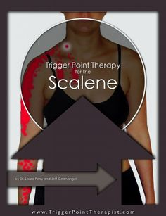 Trigger Point Therapy for the Scalene Muscles Video