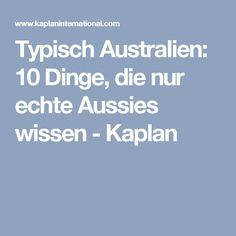 Typisch Australien: 10 Dinge, die nur echte Aussies wissen - Kaplan
