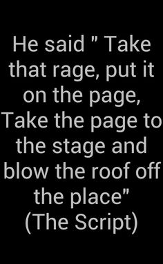 Take that rage! An amazing excerpt feom a great song from the script