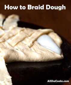 How to Braid Dough i