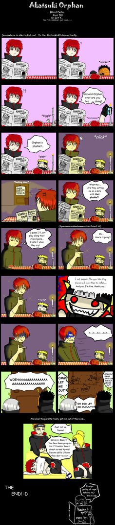 I think I'm gonna let this happen to Sasori. It'll be funny!