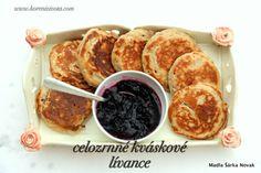 Celozrnné kváskové lívance - Koření života.com Korn, Pancakes, French Toast, Breakfast, Morning Coffee, Pancake, Crepes