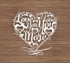 I love you more PDF SVG Commercial Use Instant by ArtyCuts on Etsy