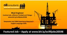 Solids Control Operators Contract Jobs, offshore Trinidad and Tobago Oil Jobs, Contract Jobs, Oil And Gas, Trinidad And Tobago, Engineering, How To Apply, Mud, Mechanical Engineering, Technology