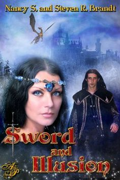 Sword and Illusion by Nancy S. Brandt, http://www.amazon.com/gp/product/B008HJ8IRI/ref=cm_sw_r_pi_alp_uFo-pb0XEEX9T