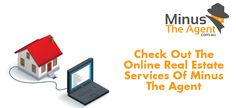 Difficulty in finding out potential buyers for the property try online #realestate services of #MinustheAgent