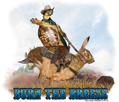 """Turtle Cowboy Riding On Hare """"Burn the Breeze"""" Tortoises, Hare, Mens Tees, Breeze, Turtle, Poster, Fictional Characters, Design, Turtles"""