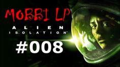 [DE] ALIEN ISOLATION [008] Doktor Kuhlman ★ Let's Play Alien: Isolation PC