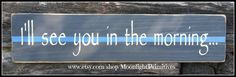 Police Thin Blue Line Wooden Signs LEO Law by MoonlightPrimitives