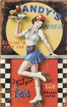 Andy's Drive-in Roller Girl Advertising Tin Art by kocojim, 🌻 For more great pins go to Posters Vintage, Vintage Labels, Vintage Signs, Vintage Ads, Pin Up Vintage, Vintage Diner, Retro Diner, Fifties Diner, Old Advertisements