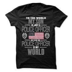 (Top 10 Tshirt) My Son The Police Officer Is My World [TShirt 2016] Hoodies