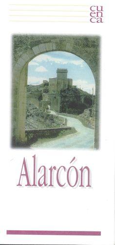 Folleto turístico de Alarcón, Cuenca, con lugares de interés y plano de la localidad. Patronato de Desarrollo Provincial de Cuenca,1997. #Cuenca #Alarcon #Turismo