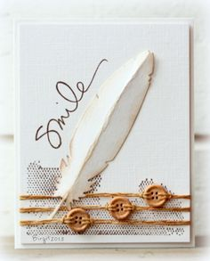 Feather by Biggan - Cards and Paper Crafts at Splitcoaststampers - Love the button placement! Leaf Cards, Bird Cards, Feather Cards, Beautiful Handmade Cards, Handmade Flowers, Button Cards, Fall Cards, Pretty Cards, Card Tags