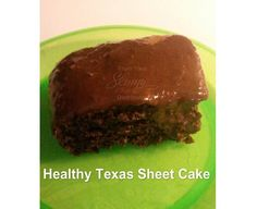 Healthy Texas Sheet Cake  Yield: 24 slices Serving Size: 1 slice Calories per serving: 50  Ingredients • 2 1/2 cups white whole wheat flour  • 1 1/2 cups sugar or erythritol • 2 tsp baking soda • 1 tsp salt • 2/3 cup unsweetened cocoa powder • 2 cup almond milk • 1 tablespoon vanilla extract • 2/3 cup applesauce • 2 tsp distilled white or apple cider vinegar  Instructions 1. Preheat oven to 350°F. Grease a 9x13 inch backing dish and set aside. 2. In a large bowl, combine the flour, ...