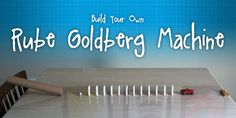 Build Your Own Rube Goldberg Machine--physics-force and motion Physics Projects, Stem Projects, Projects For Kids, School Projects, Stem Science, Science Fair, Teaching Tools, Teaching Science, Science Resources