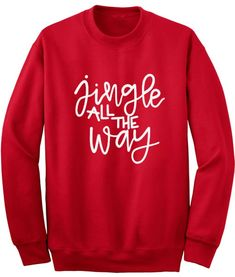 Jingle All the Way Sweater - Ugly Christmas Sweater Couples Christmas Sweaters, Funny Christmas Shirts, Christmas Couple, Christmas Wishes, Ugly Christmas Sweater, Christmas Humor, Christmas Ideas, Jingle All The Way, Cricket