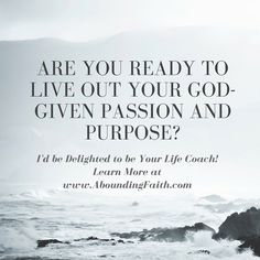 """""""I am a person who is in the habit of consistently reevaluating my life in the pursuit of becoming more self-aware. I was pleasantly surprised to find that I was able to learn even more about myself while speaking my thoughts out loud with Nancy."""" – Lauren Private and Group Life Coaching sessions available. Learn more here: http://www.aboundingfaith.com/live-your-god-given-dreams-life-coaching-group/"""