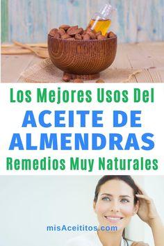 85 Ideas De Aceite De Almendras En 2021 Aceite De Almendras Aceite De Almendras Dulces Aceite