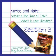 Notice & Note Book Study Post 3: Student led discourse and diving into what Close Reading is…and isn't